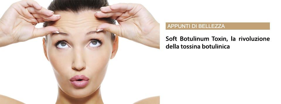 Soft Botulinum Toxin, La Rivoluzione Della Tossina Botulinica